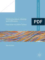 (Palgrave Politics of Identity and Citizenship Series) Elke Murdock (auth.)-Multiculturalism, Identity and Difference_ Experiences of Culture Contact-Palgrave Macmillan UK (2016).pdf
