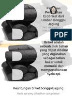 Pelatihan Pembuatan EcoBriket Dari Limbah Bonggol Jagung