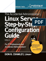 Don R. Crawley - The Accidental Administrator_ Linux Server Step-By-Step Configuration Guide