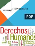 Los Derechos Humanos Origen e Importancia