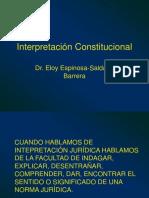 Interpretacion Constitucional 3 Eloy Espinosa Saldana