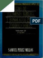 Curso de Exégesis Bíblica y Bosquejos Para Predicadores 1 Juan - Samuel Pérez Millos