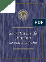 BIOGRAFÍA DE LOS SECRETARIOS DE MARINA