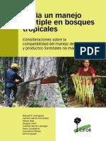 Hacia un manejo múltiple en bosques tropicales.-Consideraciones sobre la compatibilidad del manejo de madera.pdf