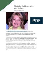 Lo Que Dijo Marisabel Rodríguez Sobre Atentado Contra Maduro