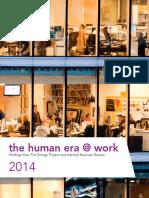 The human era @ work