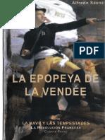 La nave y las tempestades. La epopeya de la Vendée - Alfredo Sáenz, S. J.