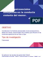 psicosociales incluyentes en la conducta violenta del menor