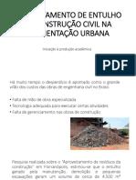 Aproveitamento de Entulho Da Construção Civil Na Pavimentação