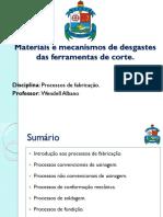 Materiais e Mecanismos de Desgastes de Ferramentas de Corte