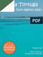 Excursiones a La Isla La Tortuga - Cayo Herradura en Julio-Agosto 2018. Millas Venezuela