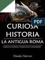 Curiosa Historia_ La Antigua Ro - Paula Navas.epub