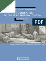 A Sumula 283 Do Supremo Tribunal Federal - Kemmerich,Clovis Juarez
