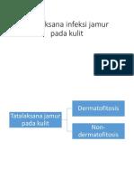 Tatalaksana infeksi jamur pada kulit.pptx