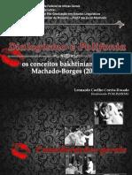 Dialogismo e Polifonia Em MACHADO-BORGES (2003)