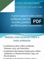 PRINCIPAIS PROBLEMAS AMBIENTAIS DO SÉCULO XXI.pptx