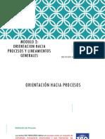 Modulo 2_orientacion Hacia Procesos y Lineamientos Generales
