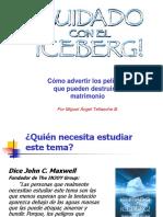Cuidado Con El Iceberg Version Corta