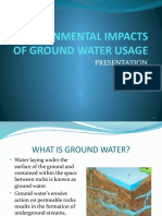 Environmental Impacts of Ground Water Usage