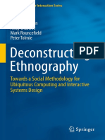 Deconstructing Ethnography Towards a Social Methodology for Ubiquitous Computing and Interactive Systems Design