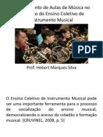 Planejamento de Aulas de Música no Contexto do ensino coletivo do instrumento musical.pptx