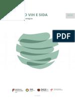 """""""Infecção VIH e SIDA / Desafios e Estratégias 2018"""",  Direcção-Geral da Saúde, 2018"""