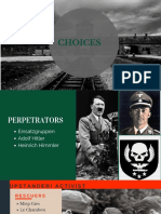 Choices DURING THE HOLOCAUST  Ppt