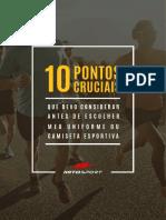 1500331319eBook_-_10_pontos_cruciais_que_devo_considerar_antes_de_escolher_meu_uniforme_ou_camiseta_esportiva_-_V2.pdf
