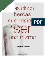 Las Cinco Heridas Del Alma Que Impiden Ser Uno Mismo - Lise Bourbeau.pdf
