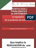 DEONTOLOGIA Presenciales 2017- Regulacion de La Profesion