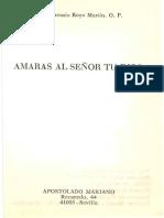 Antonio Royo Marin - Amaras Al Senor Tu Dios