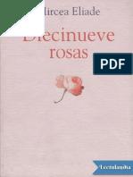 Eliade, Mircea - Diecinueve Rosas