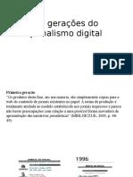 As Gerações Do Jornalismo Digital