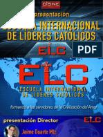 """Presentación Escuela Internacional de Líderes Católicos """"on line"""""""
