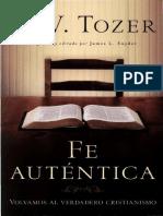 A. W. Tozer - Fe Autentica.pdf