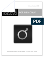 For Men Only! - Relationshp Thoughts for Men by Men