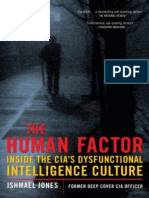 The Human Factor_ Inside the CIA's Dysfu - Jones, Ishmael