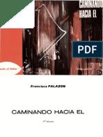 Caminando Hacia El - Francisco Palazón