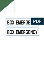Box Emergency