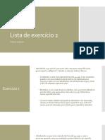 AULA 5.5 EXTRA MS1 - Lista de Exercício 2