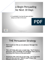 How to Begin Persuading in the Next 30 Days Slides