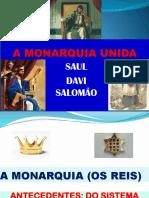 6. MONARQUIA I SAUL, DAVI E SALOMÃO.pptx