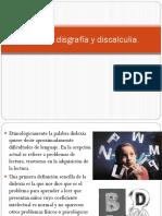 3 y 4 Dislexia, disgrafía y discalculia.pptx