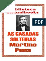As Casadas Solteiras - Martins Pena (VB 00719)