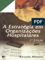 A Estratégia em Organizações Hospitalares - Minotto - 2. ed.