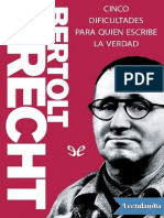 Cinco Dificultades Para Quien Escribe La Verdad - Bertolt Brecht