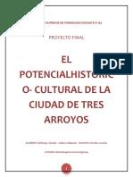 Potencial Histórico Cultural de Tres Arroyos