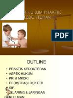 ASPEK LEGAL PRAKTIK KEDOKTERAN.ppt