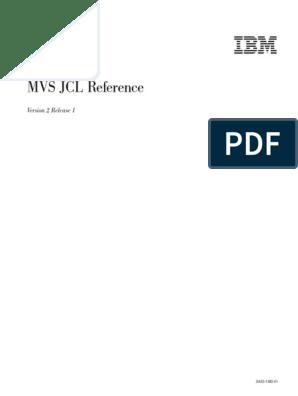 Ibm jcl reference manual.