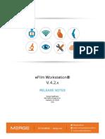 EFW-2301 EFilm Workstation 4.2.x Release Notes